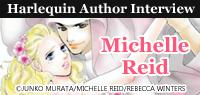 Harlequin Author Interview: Michelle Reid