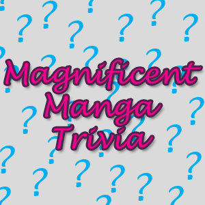 Magnificent Manga Trivia feature page label