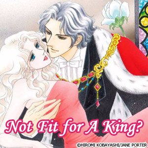 Not Fit for A King? A Royal Scandal 1