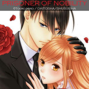 PRISONER OF NOBILITY - A BED HOLDS NO REST FOR A FALLEN LADY -