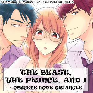 THE BEAST, THE PRINCE, AND I - OBSCENE LOVE TRIANGLE