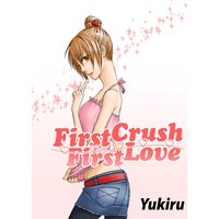 First Crush - First Love