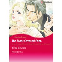 THE MOST COVETED PRIZE Russian Rivals I