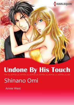 Undone by His Touch