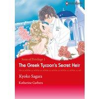 The Greek Tycoon's Secret Heir Sons of Privilege 1