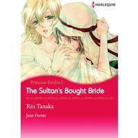 The Sultan's Bought Bride Princess Brides 1