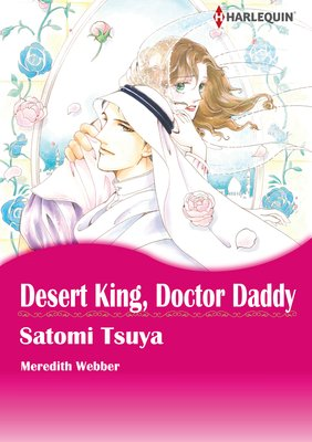 Desert King, Doctor Daddy