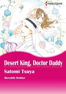 Desert King, Doctor Daddy
