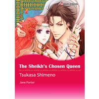 The Sheikh's Chosen Queen Desert Kings 1