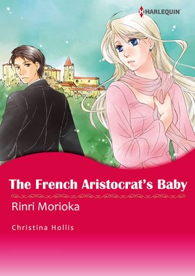 The French Aristocrat's Baby