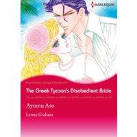 The Greek Tycoon's Disobedient Bride Virgin Brides, Arrogant Husbands 1