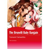 THE BRUNELLI BABY BARGAIN