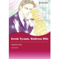 GREEK TYCOON, WAITRESS WIFE