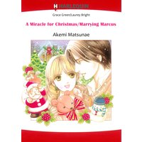 A MIRACLE FOR CHRISTMAS / MARRYING MARCUS