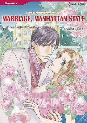 MARRIAGE, MANHATTAN STYLE Park Avenue Scandals 4