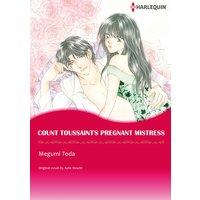 COUNT TOUSSAINT'S PREGNANT MISTRESS