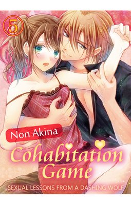 COHABITATION GAME - SEXUAL LESSONS FROM A DASHING WOLF - 5