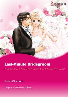 LAST-MINUTE BRIDEGROOM