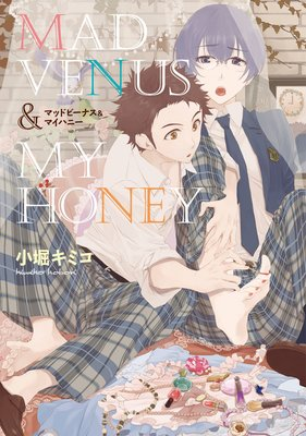 MAD VENUS & MY HONEY