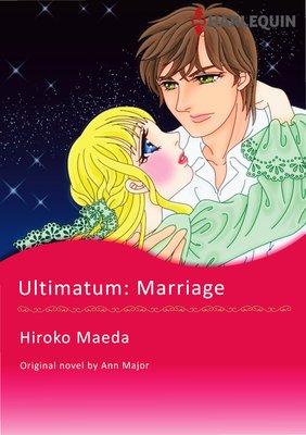 ULTIMATUM: MARRIAGE