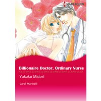 BILLIONAIRE DOCTOR, ORDINARY NURSE