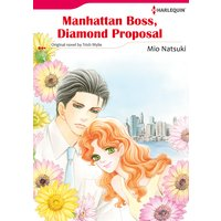 MANHATTAN BOSS, DIAMOND PROPOSAL
