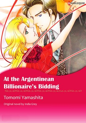AT THE ARGENTINEAN BILLIONAIRE'S BIDDING