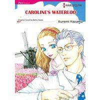 CAROLINE'S WATERLOO