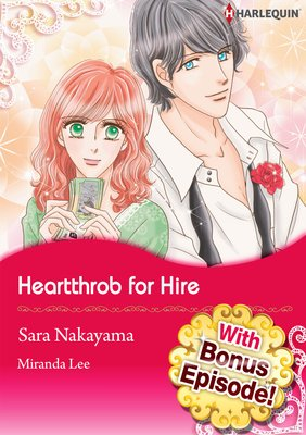 [With Bonus Episode !] Heartthrob for Hire