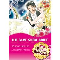 [With Bonus Episode !] THE GAME SHOW BRIDE