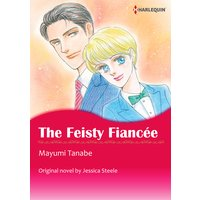 THE FEISTY FIANCEE
