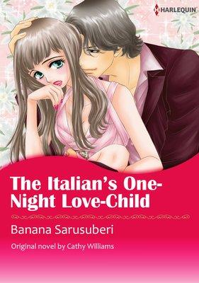 THE ITALIAN'S ONE-NIGHT LOVE-CHILD