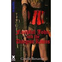 Faithful John and the Dungeon Ravens