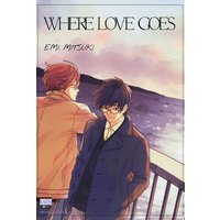 WHERE LOVE GOES [PLUS Renta!-ONLY BONUS]