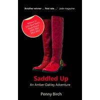 Saddled up - An Amber Oakley Adventure