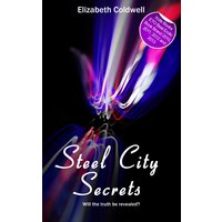 Steel City Secrets - Book Two in the Steel City Nights trilogy
