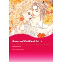 SECRETS OF CASTILLO DEL ARCO