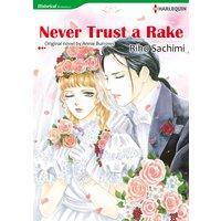 NEVER TRUST A RAKE