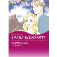 HUSBAND BY NECESSITY Italian Grooms II