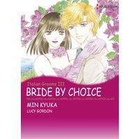 BRIDE BY CHOICE Italian Grooms III