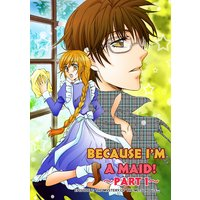 BECAUSE I'M A MAID! Episode 2 -PART 1-