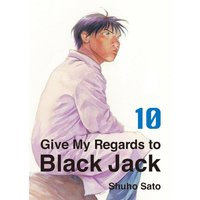 Give My Regards to Black Jack 10
