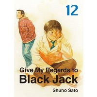 Give My Regards to Black Jack 12