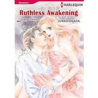 Ruthless Awakening