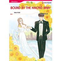 BOUND BY THE KINCAID BABY The Payback Affairs 2