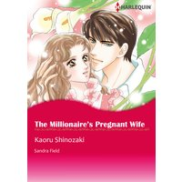 The Millionaire's Pregnant Wife
