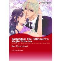 Forbidden: The Billionaire's Virgin Princess Royal Brides 1