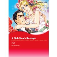 A RICH MAN'S REVENGE Three Rich Men 1