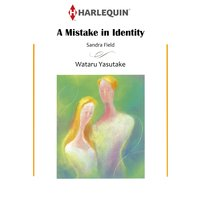 A MISTAKE IN IDENTITY