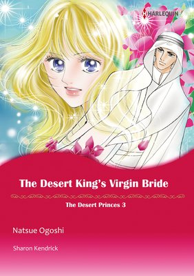THE DESERT KING'S VIRGIN BRIDE The Desert Princes 3
